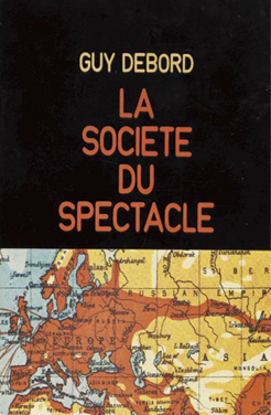 Guy Debord, La Société du Spectacle, book cover. Champ Libre (Paris), 1971 Guy Debord archives, manuscript division, BnF