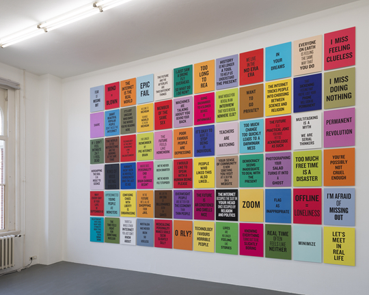 Douglas Coupland,  Slogans for the Twenty-First Century, 2011-ongoing, photographerCassanderEeftinck-Schattenkerk, installation photo Witte de With Center for Contemporary Art 2015